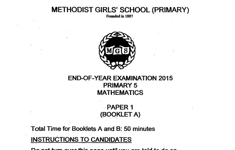 P5 Maths SA2 2015 MGS Exam Papers