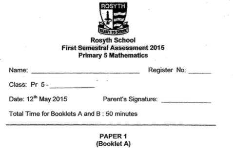 2015 P5 Maths SA1 Rosyth Exam Papers