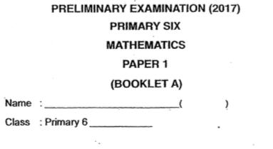 P6 Maths Pre 2017 Catholic High Exam Papers