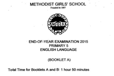 2015 P5 English EYE MGS Exam Papers
