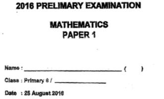P6 Maths Pre 2016 St Hildas Exam Papers