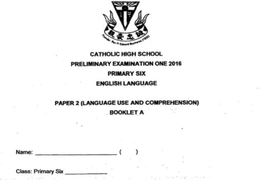 2016 P6 English SA2 Catholic High Exam Papers